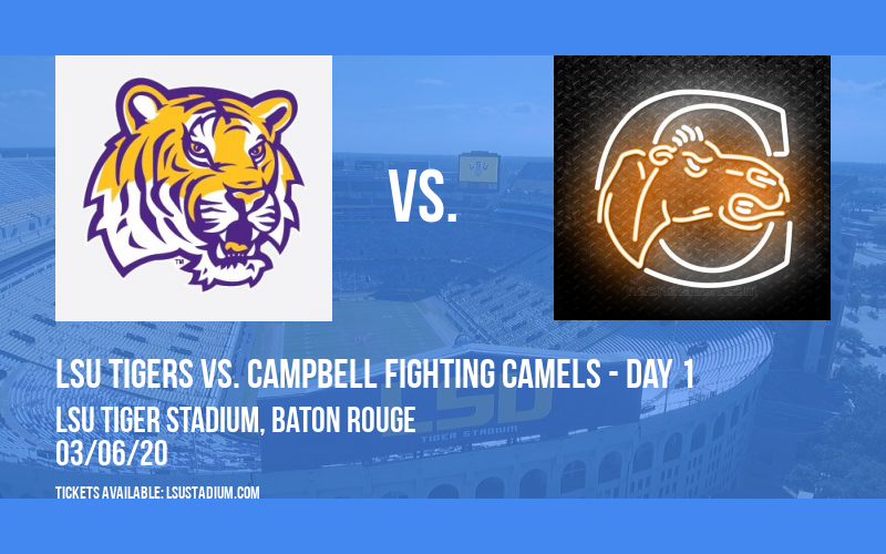 LSU Round Robin Softball: LSU Tigers vs. Campbell Fighting Camels - Day 1 at LSU Tiger Stadium