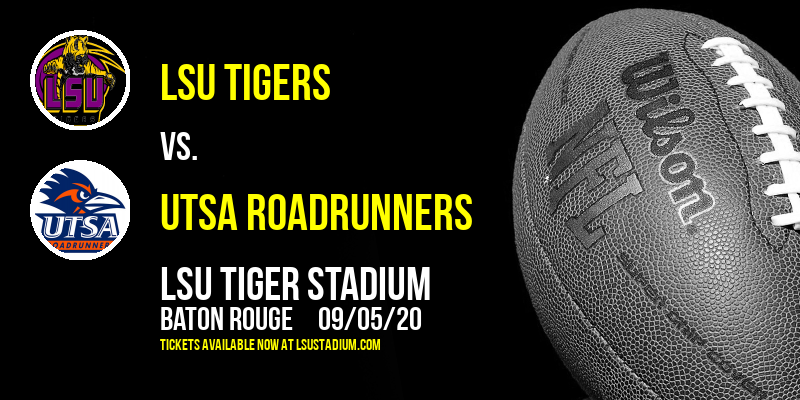 LSU Tigers vs. UTSA Roadrunners at LSU Tiger Stadium