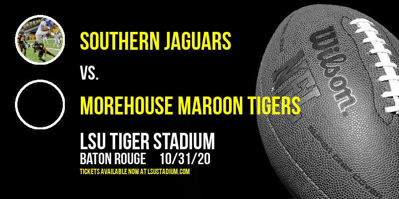 Southern Jaguars vs. Morehouse Maroon Tigers at LSU Tiger Stadium