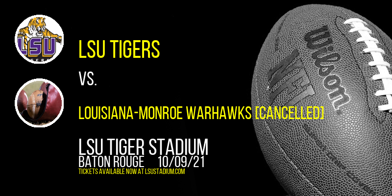 LSU Tigers vs. Louisiana-Monroe Warhawks [CANCELLED] at LSU Tiger Stadium