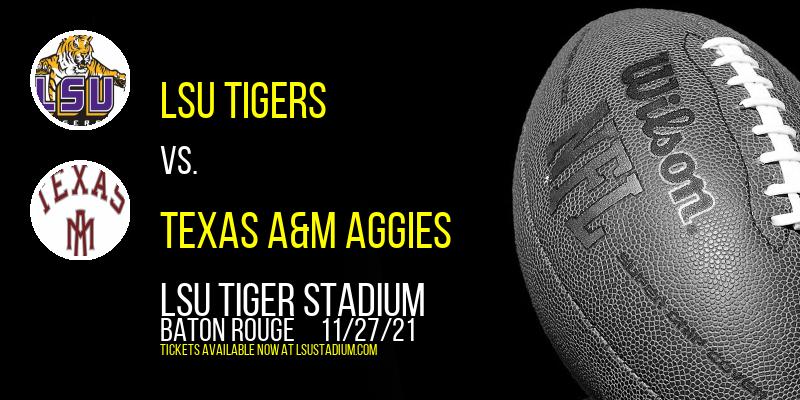 LSU Tigers vs. Texas A&M Aggies at LSU Tiger Stadium