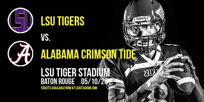 LSU Tigers vs. Alabama Crimson Tide at LSU Tiger Stadium