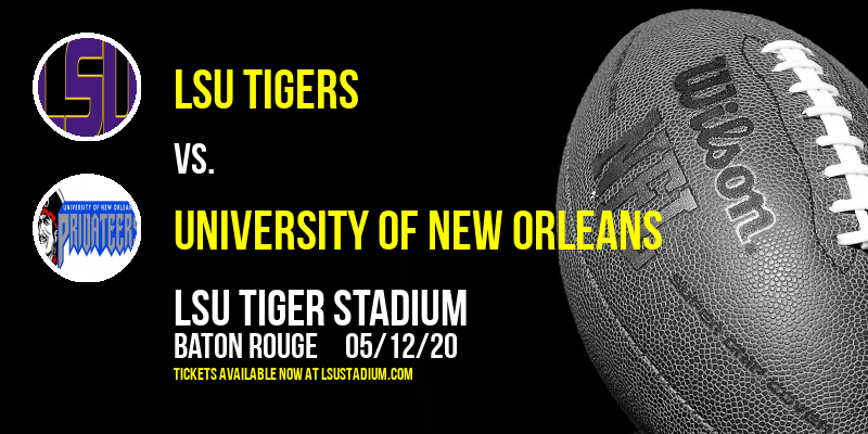 LSU Tigers vs. University of New Orleans (UNO) Privateers at LSU Tiger Stadium